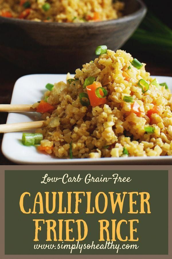 Photo of Easy Low-Carb Cauliflower Fried Rice Recipe – Simply So Healthy