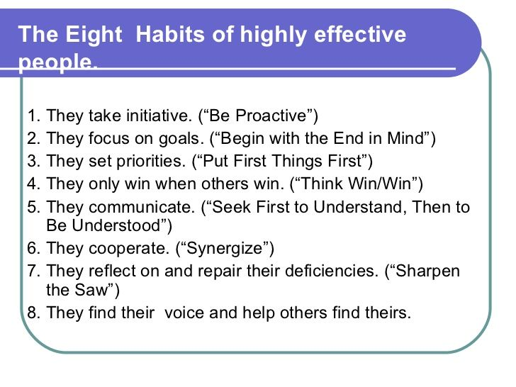 The Eight Habits Of Highly Effective People With Images Highly