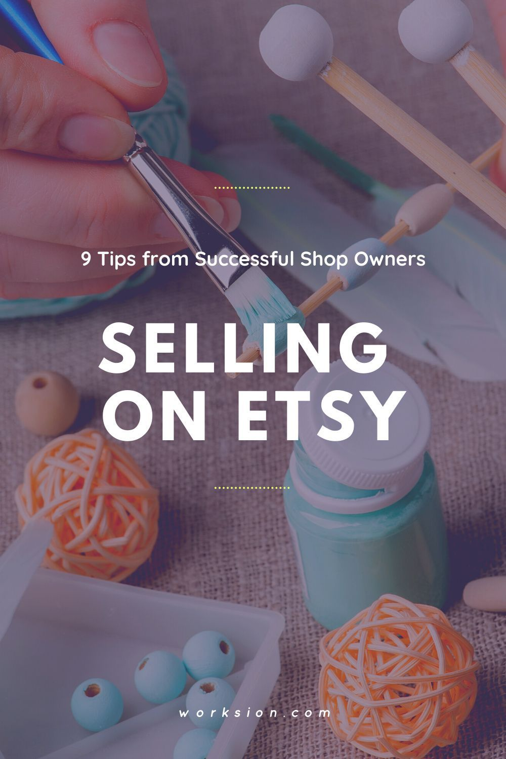 Is It Worth It To Sell On Etsy? 9 Tips from Successful