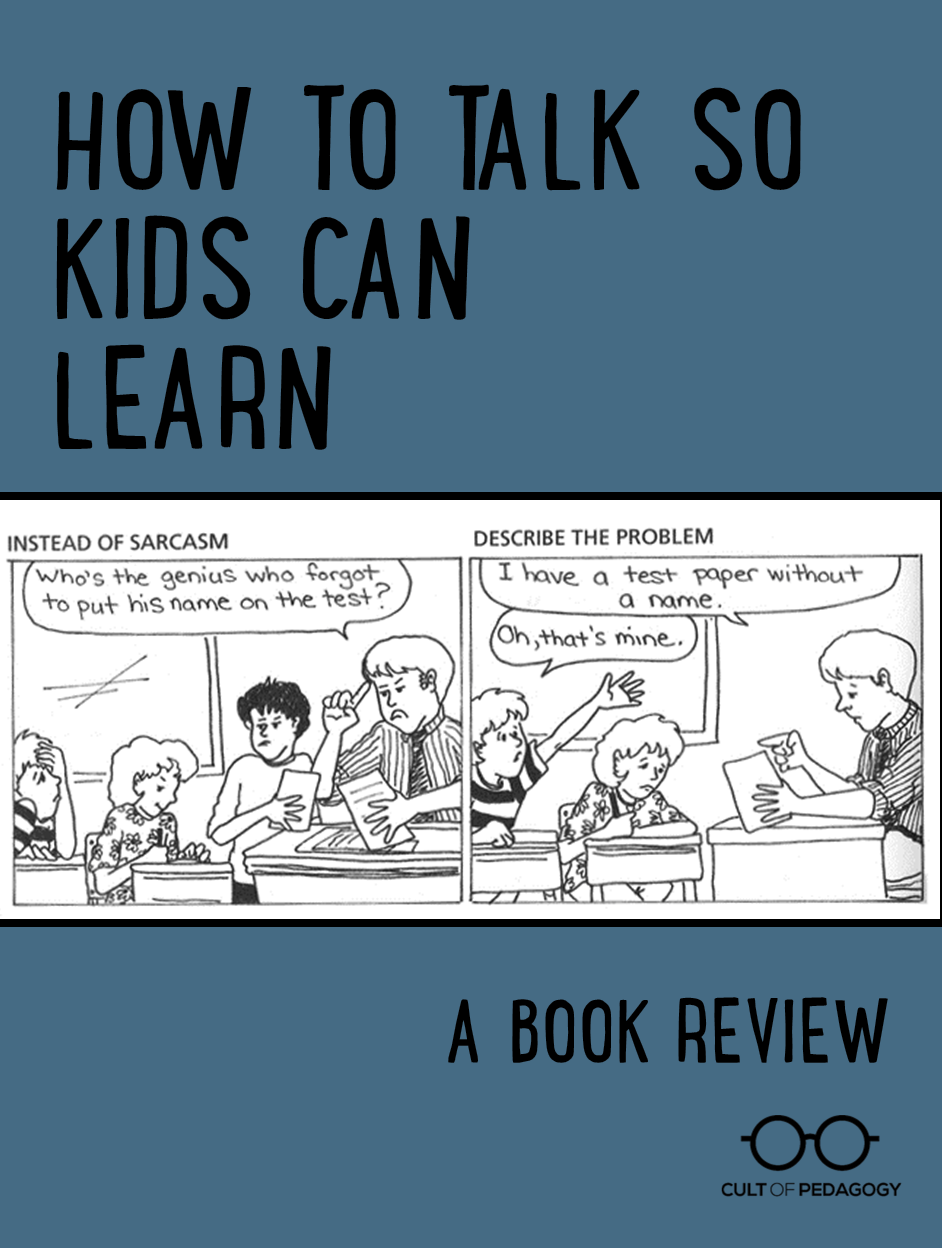 Book Review How To Talk So Kids Can Learn Book Review Teacher