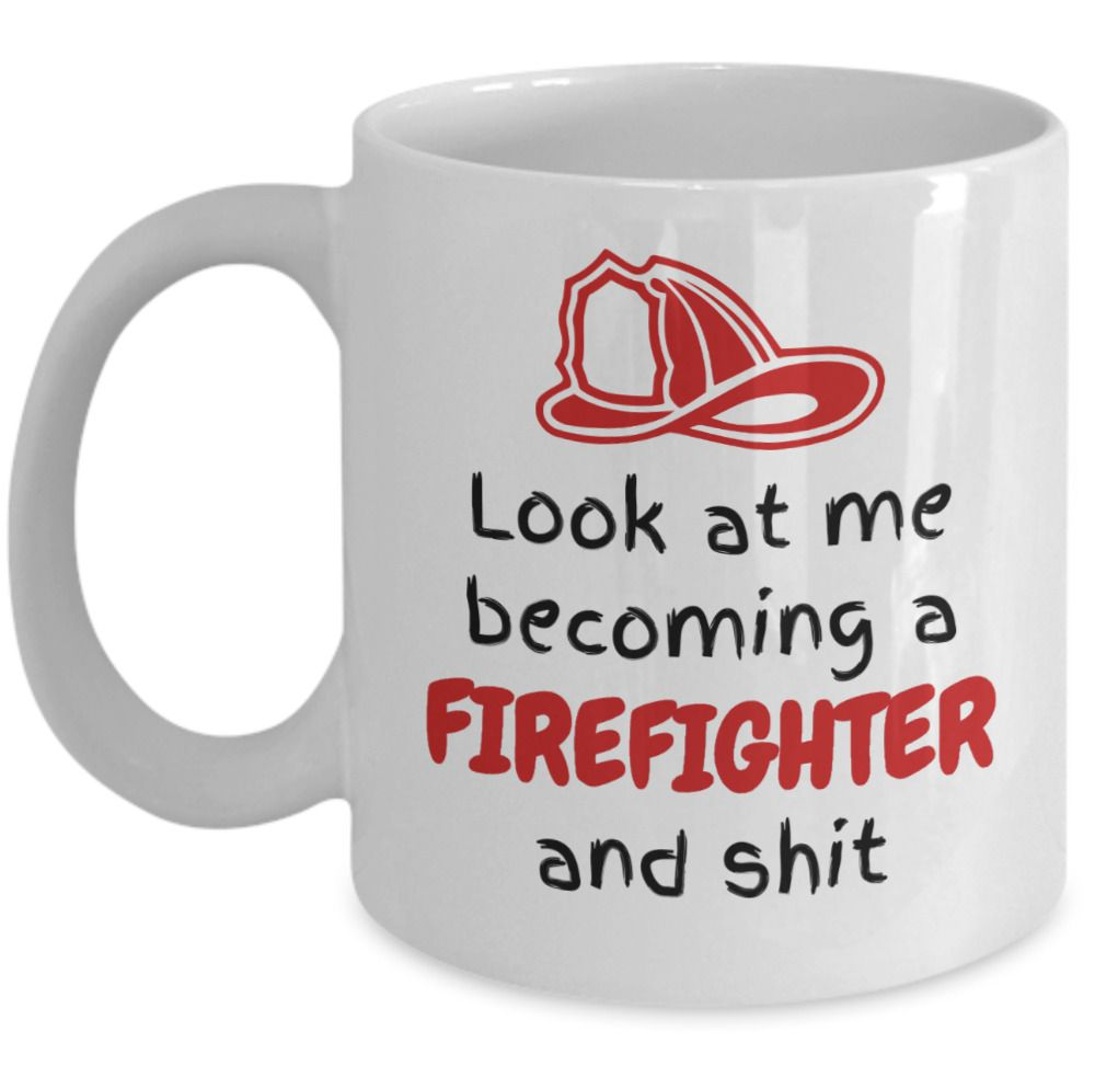 Funny future fireman joke mug gift look at you