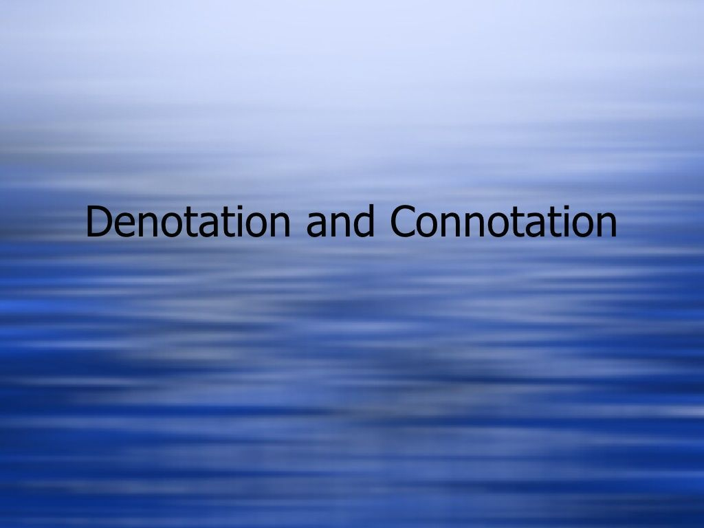Connotation Denotation By Cedmonds813 Via Slideshare