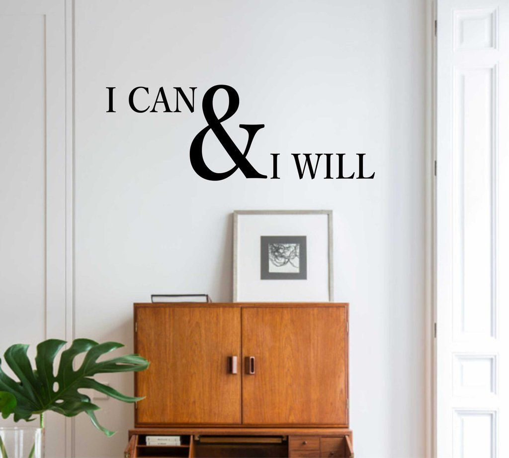 I Can And I Will Decal Vinyl Wall Lettering Office Quote - Vinyl wall decal adhesive