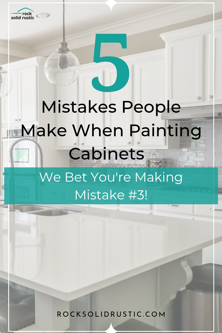 Don T Make These Mistakes When Painting Cabinets In 2020 Painting Cabinets Builder Grade Kitchen Rustic Diy