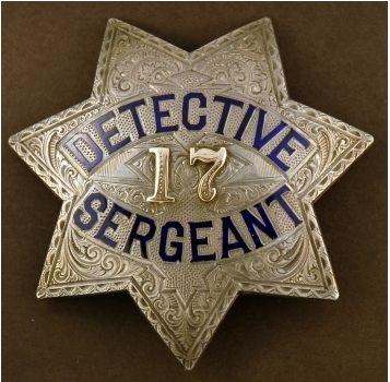 San Francisco Police Detective Sgt Badge C1890s Police Badge Fire Badge Badge