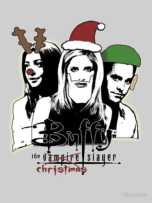 Buffy The Christmas Slayer Greeting Card By Vixetches Buffy