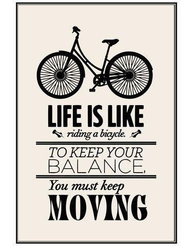 Motivational Quotes - Life is like Riding a Bicycle - Poster #Q103   Stickerbrand wall art decals, wall graphics and wall murals.