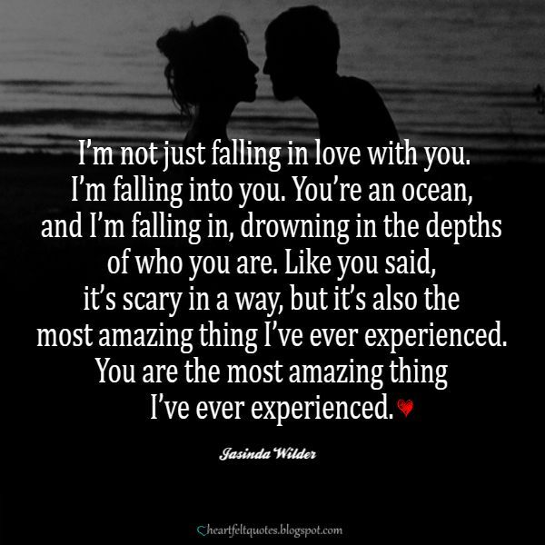 Love Quotes For Him & For Her I'm not just falling in