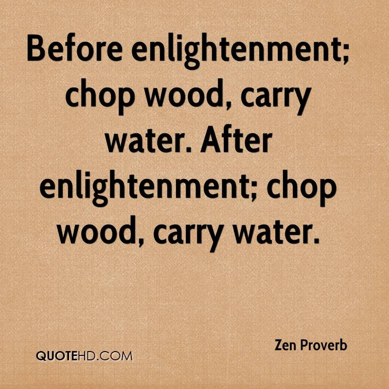 Zen Proverb Quotes Zen Quotes Life Coach Marketing Into The Woods Quotes