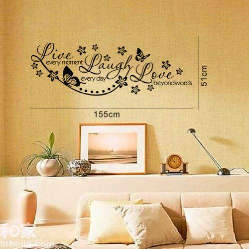 Live Every Moment, Laugh Everyday, Love Beyond Words Vinyl Wall ...