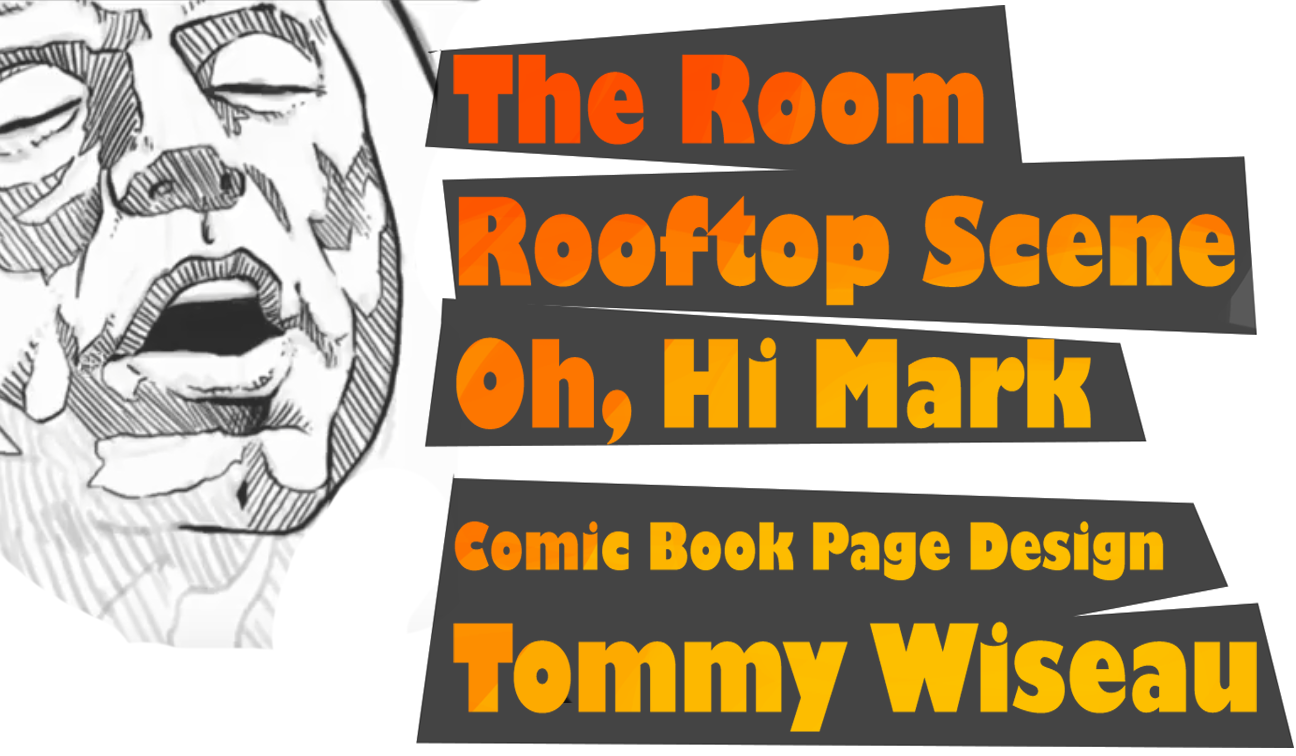 Tommy Wiseau Quotes The Room Quotes Comic Book Page Design