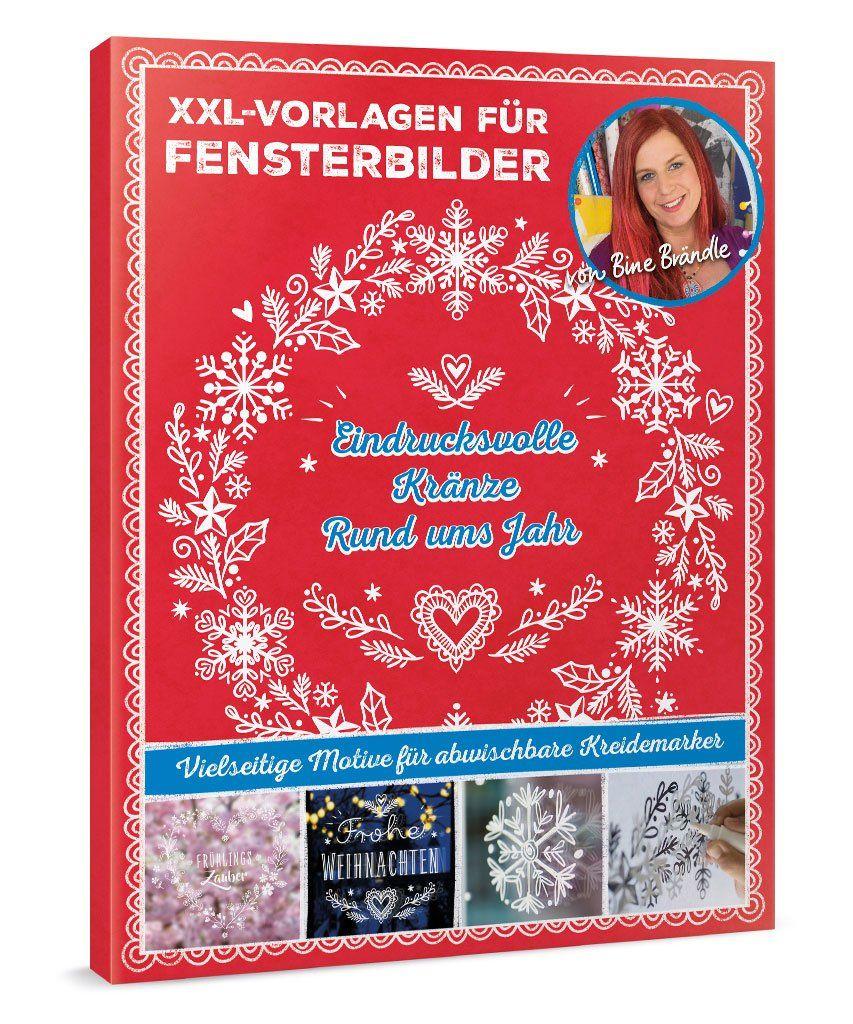 Xxl Vorlagen Fur Fensterbilder Eindrucksvolle Kranze Rund Ums Jahr Book Cover Art Books
