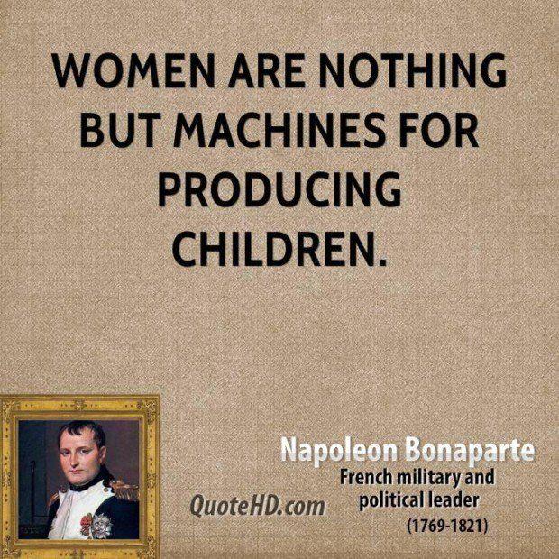 Le Donne Non Sono Altro Che Macchine Per La Produzione Dei