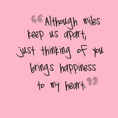 Although Miles May Keep Us Apart.