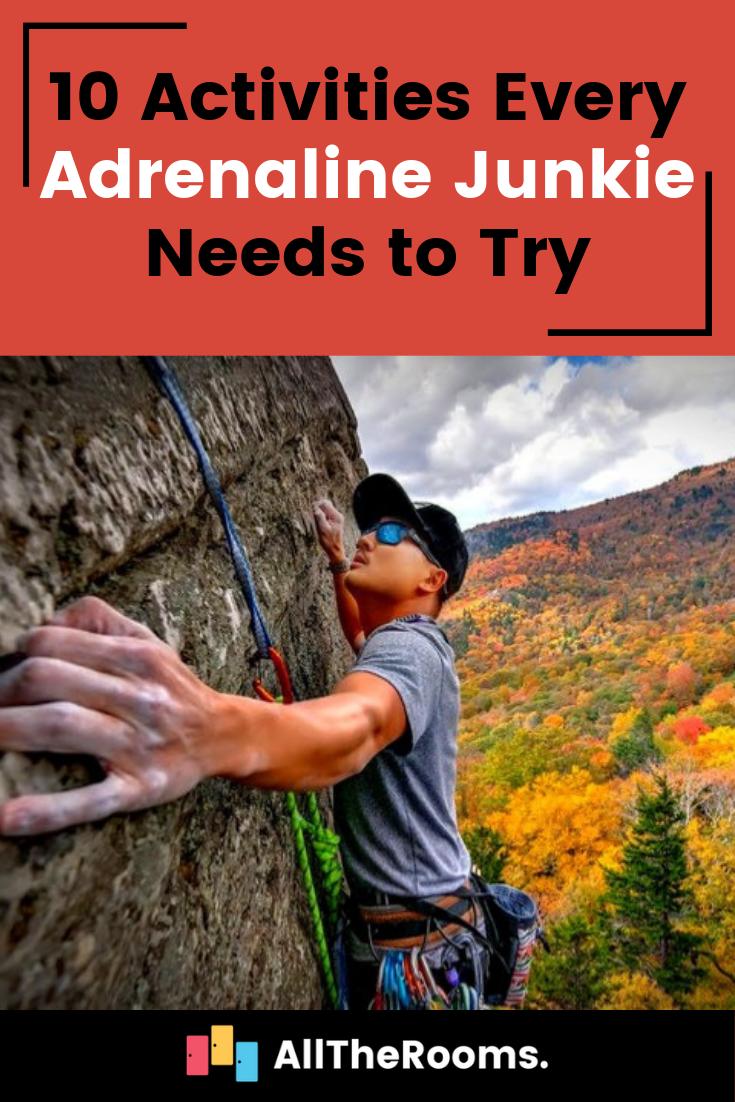 10 Activities Every Adrenaline Junkie Needs to Try ...