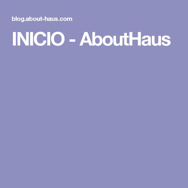 INICIO - AboutHaus