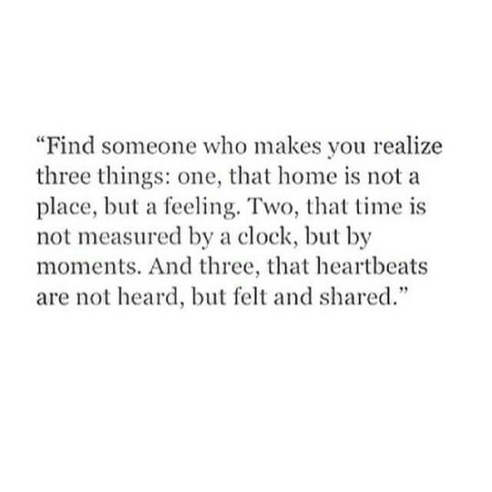 Quotes About Loving Someone | Find Someone Who Makes You Realize Three Things Quotes Love