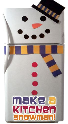 kids snowman decoration Turn Your Refrigerator into a Snowman!