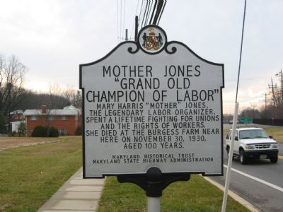 A historical marker on Powder Mill Road in Montgomery County, MD, commemorates Mother Jones and her last residence.