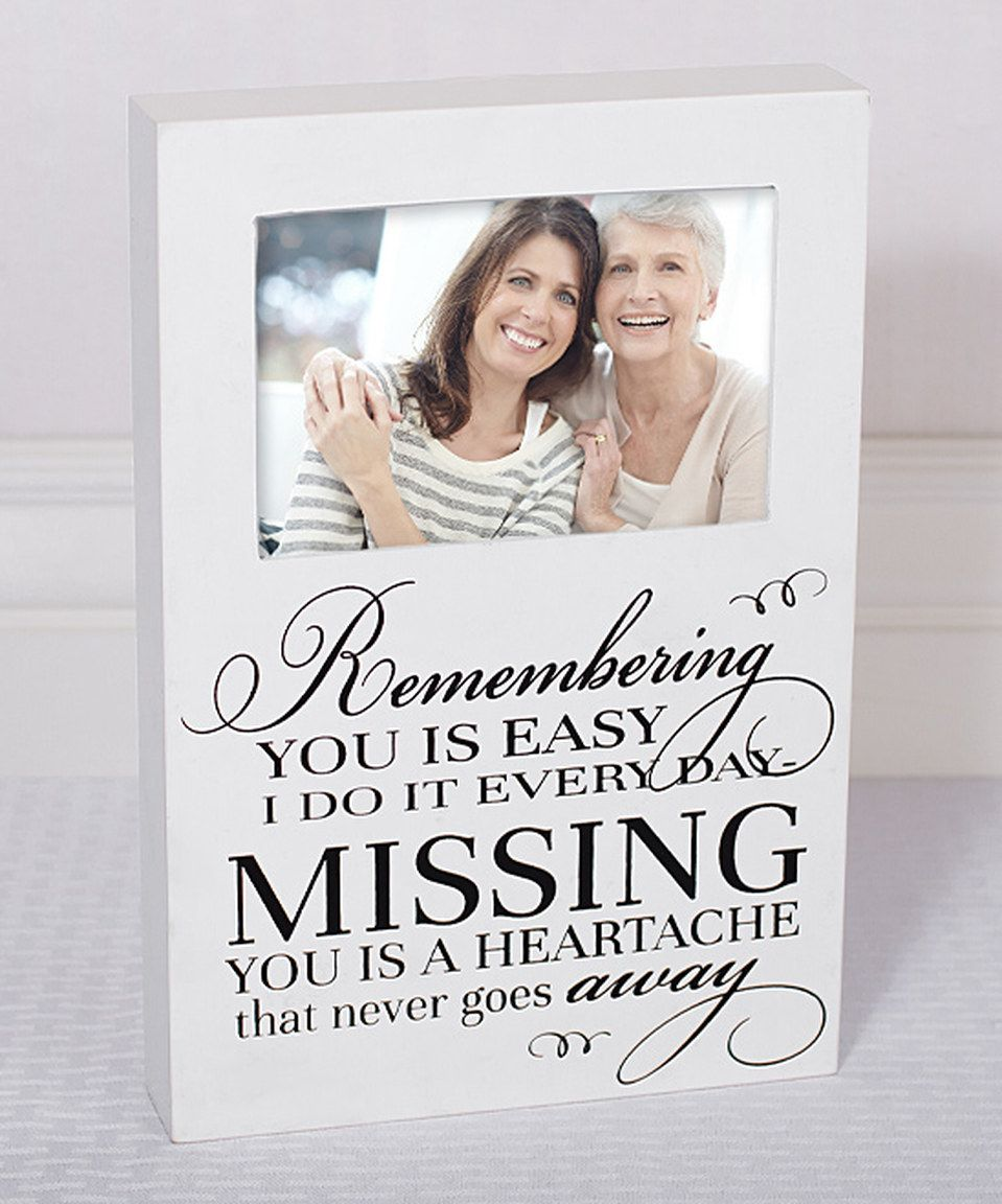 Another great find on #zulily! \'Remembering You Is Easy\' Frame by ...