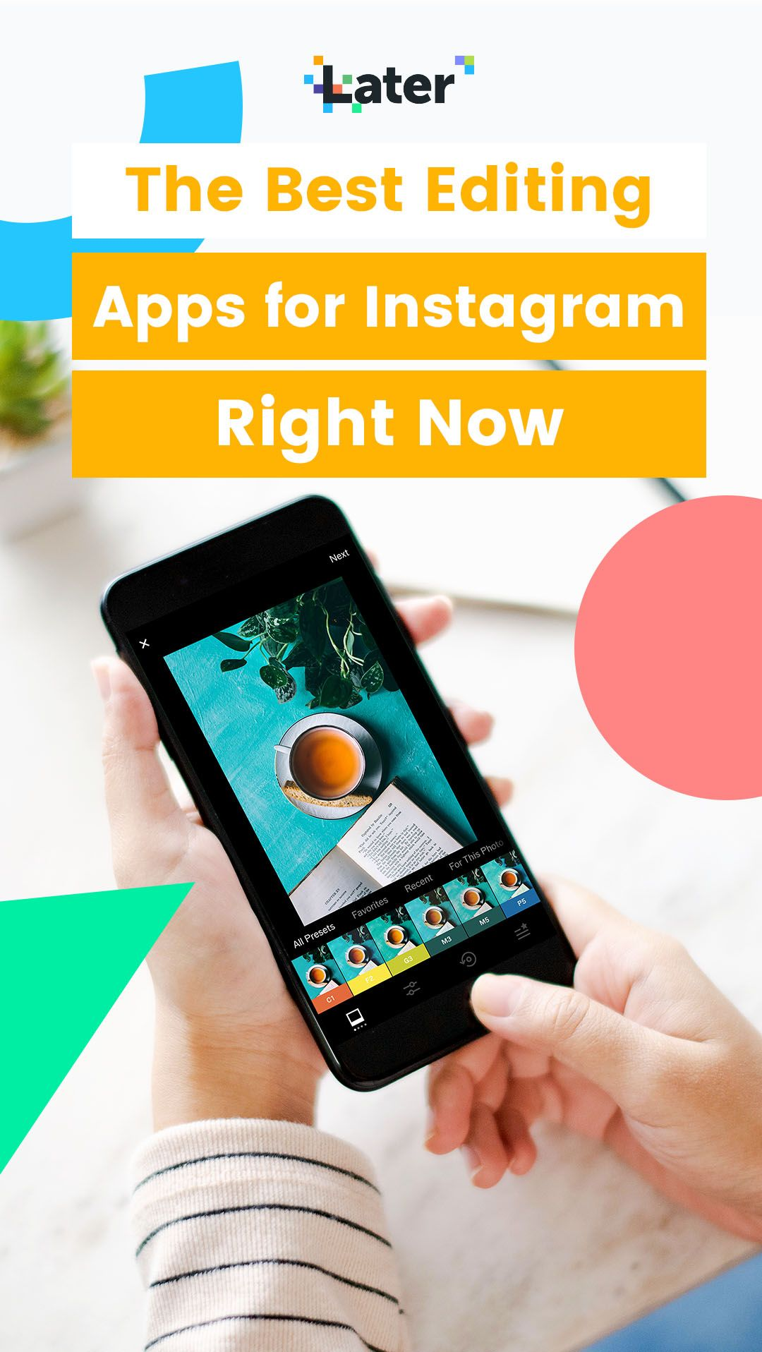 The 12 Best Photo Editing Apps for Instagram Later Blog
