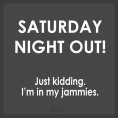 saturday night quotes funny