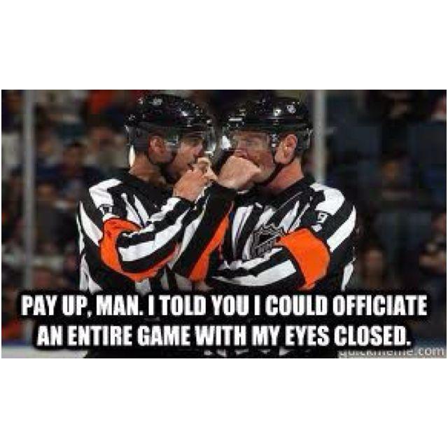 Must Have Been The Refs For The Sundog Games Hockey Humor Blackhawks Hockey Flyers Hockey