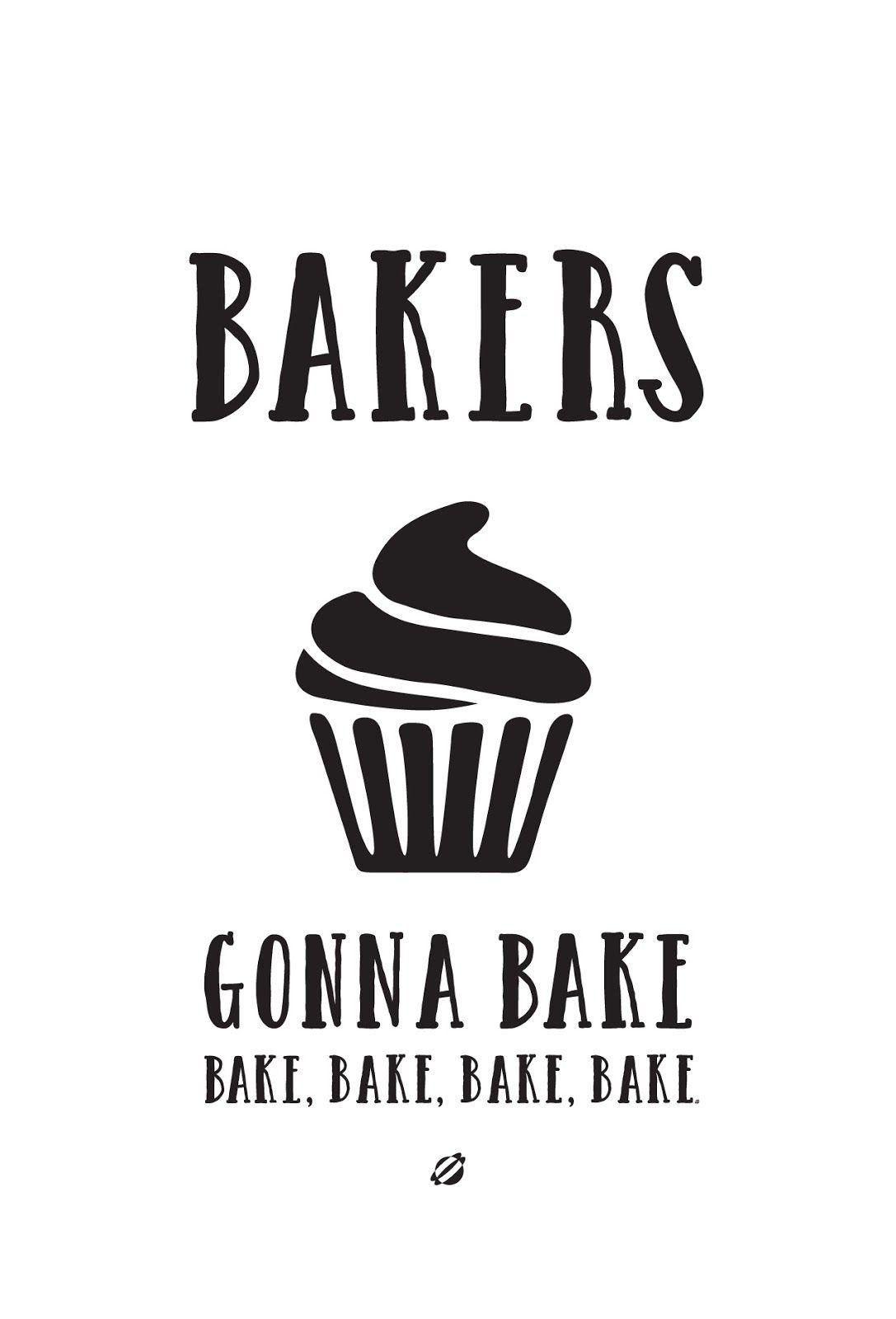 Bakers Gonna Bake.