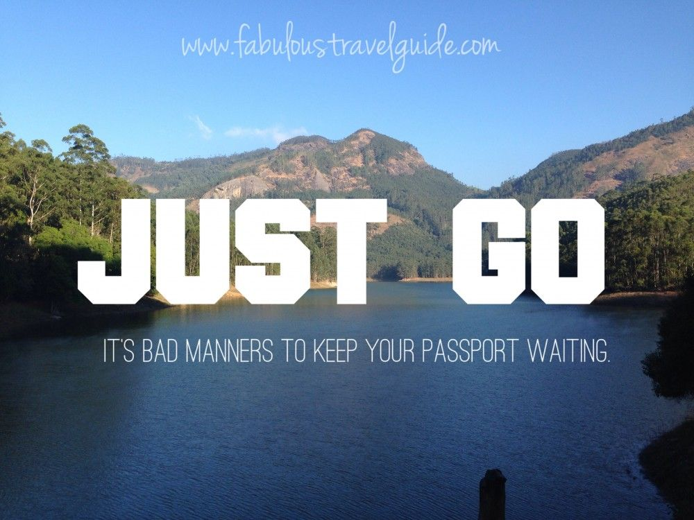 Travel Quotes It's Bad Manners To Keep Your Passport Waiting #justgo #travel