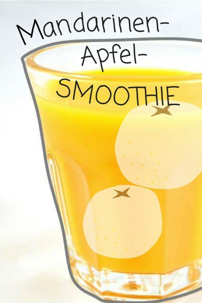 Rezept: Mandarinen-Apfel-Smoothie . Smoothie Rezepte auf Deutsch ...