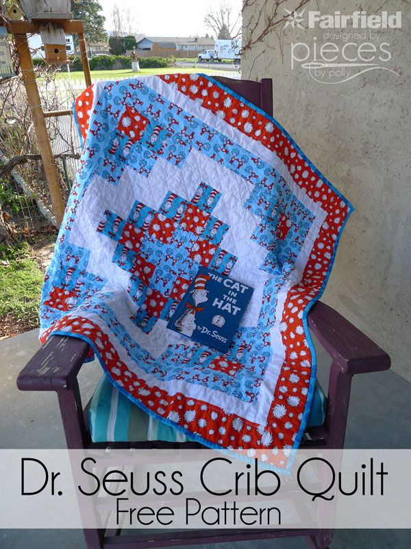 Fun and Easy Dr. Seuss Crib Quilt Pattern - Free Quilt Pattern - The Cat in the Hat - Thing One and Thing Two