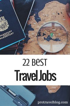 Want to travel the world and work? Here is a list of 22 amazing jobs that will let you travel the world while you work! Check it out!