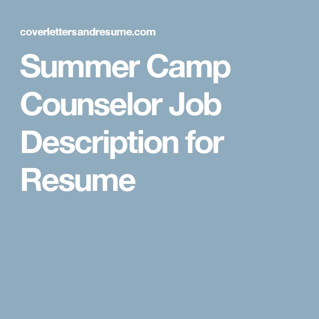 Summer Camp Counselor Job Description for Resume | resume ...