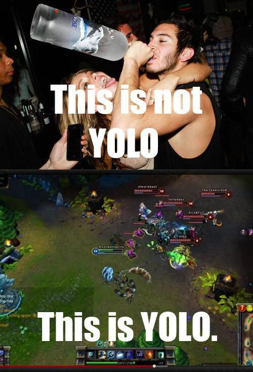League Of Legends Yolo Lol League Of Legends Humor Memes Memes Liga
