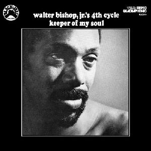 Walter Jr. Bishop - Keeper of My Soul