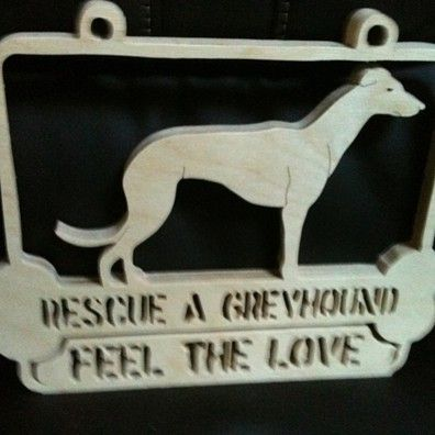 Wooden handmade Rescue a Greyhound wall hanging by Fine Crafts on Opensky