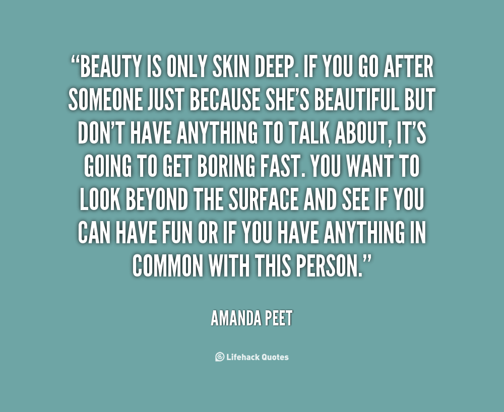 Quotes On Beauty Pindenise W On Beauty Is Skin Deep. Pinterest  Deep Quotes