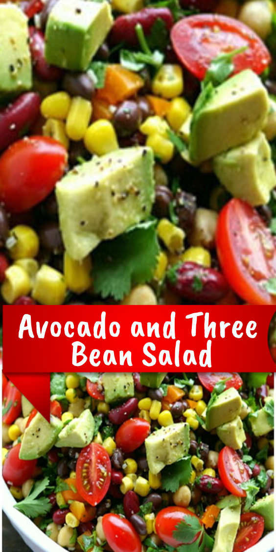 Avocado And Three Bean Salad In 2020 Health Dinner Recipes Avocado Recipes Three Bean Salad