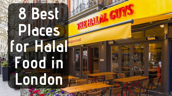 8 Best Places For Halal Food In London Halal Recipes Halal London