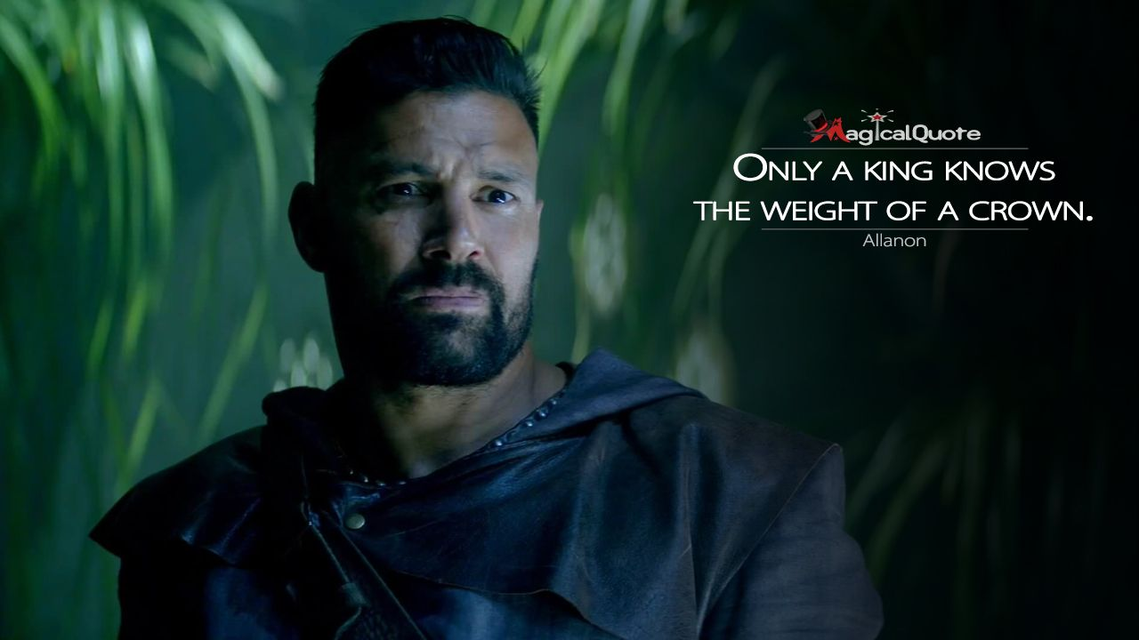Allanon Only A King Knows The Weight Of A Crown Shannara
