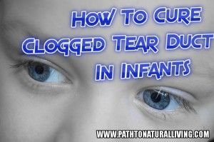 Blocked Tear Ducts In Infants Is Common Yet Typically Not