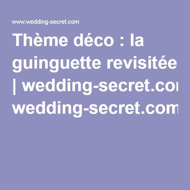 Thème déco : la guinguette revisitée | wedding-secret.com