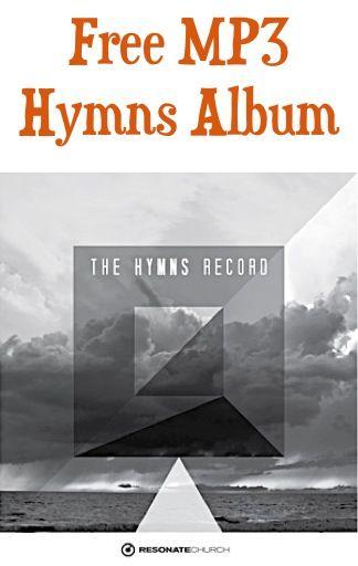 FREE MP3 Album: The Hymns Record {by Resonate Church} | abis board