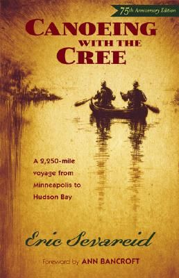 Canoeing With The Cree Red Balloon Bookshop Canoe Minnesota Historical Society Books