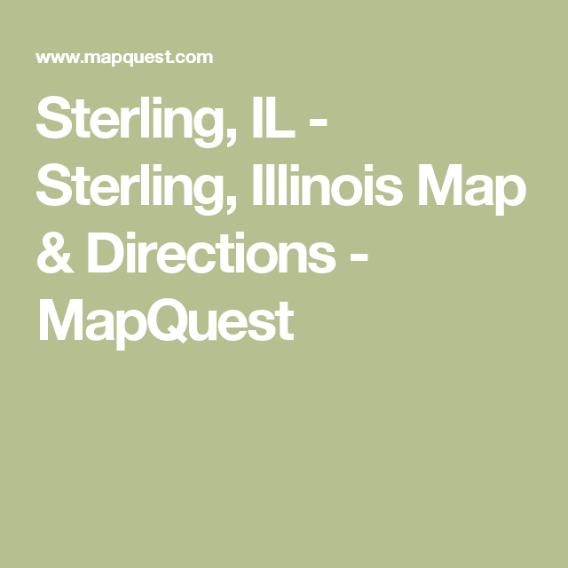 Sterling Il Sterling Illinois Map Directions Mapquest