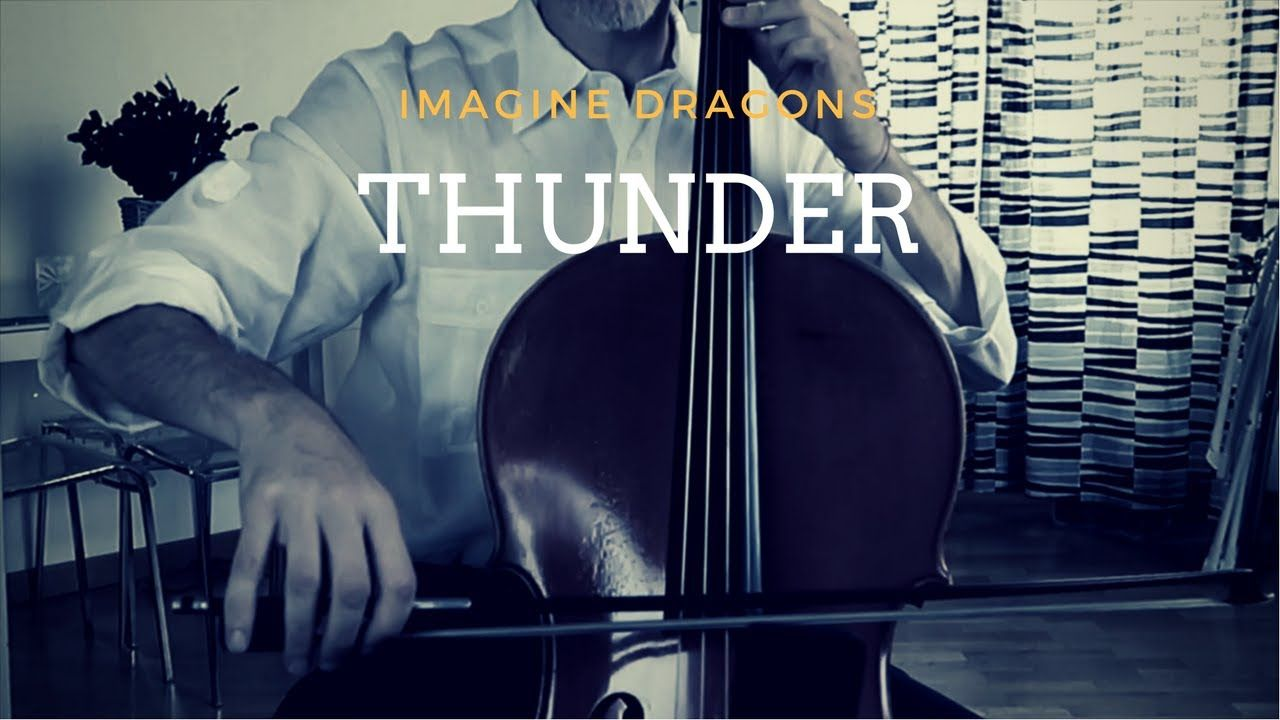 Imagine Dragons Thunder For Cello And Piano Cover Imagine