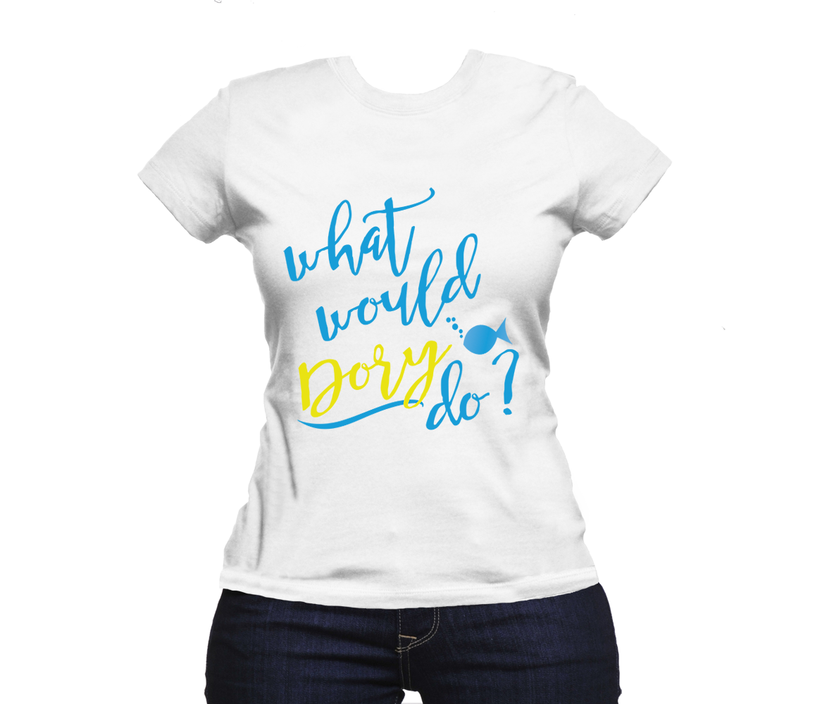 What would dory do womens t shirt shirt designs shirt designs ask yourself what would dory do from disney pixars finding dory with this fun t solutioingenieria Gallery