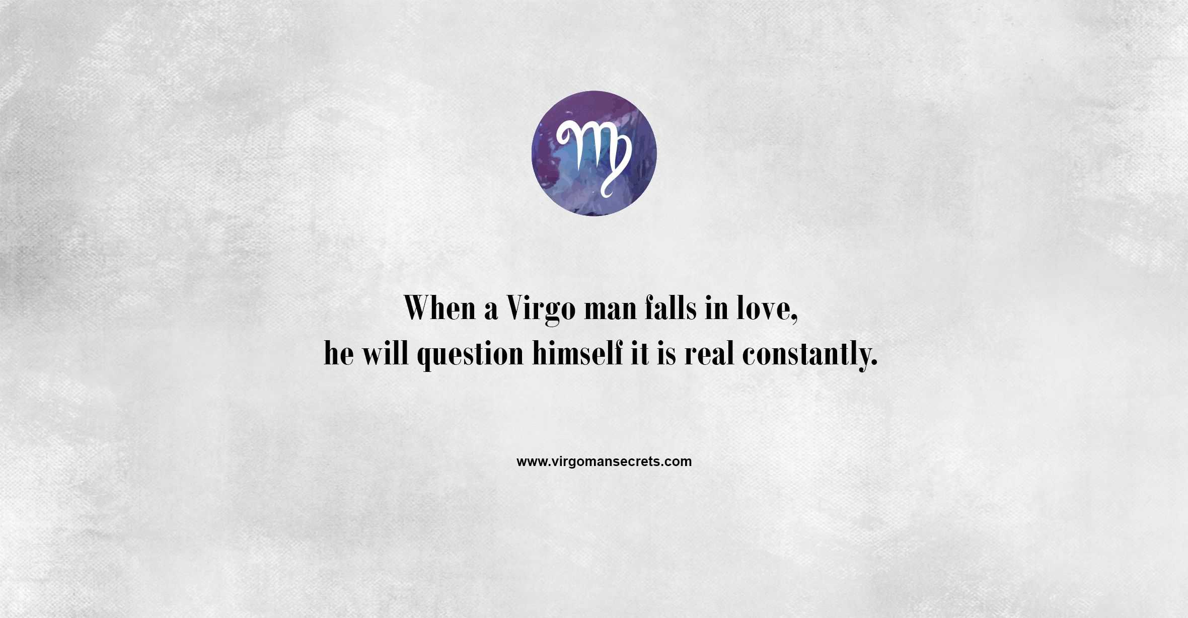Virgo in falls love man when a How to