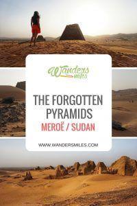 Forgotten Pyramids of MEROË in Sudan