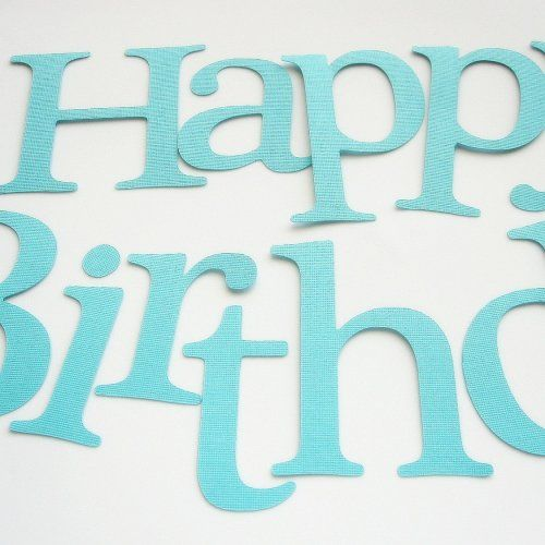 die cut cardstock letters happy birthday die cut letters a109